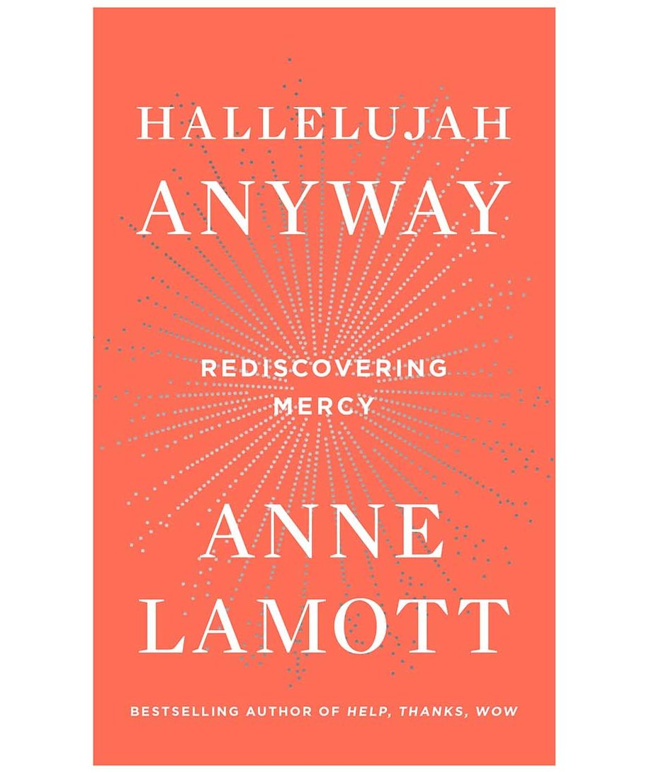 hallelujah-anyway-anne-lamott